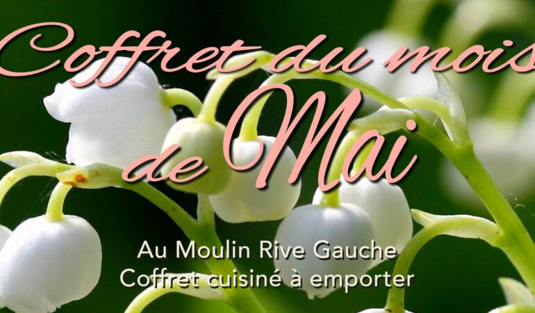 Coffret du mois de Mai au Moulin Rive Gauche